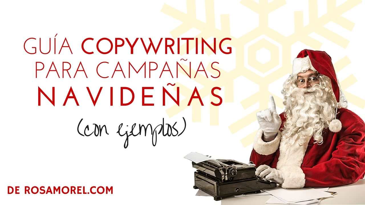 ests en pleno despliegue copywriting para campaas navideas te voy a echar un cable porque s de primera mano lo difcil que es destacar entre tanta