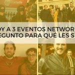 [VÍDEO] Me grabo haciendo networking y te lo enseño