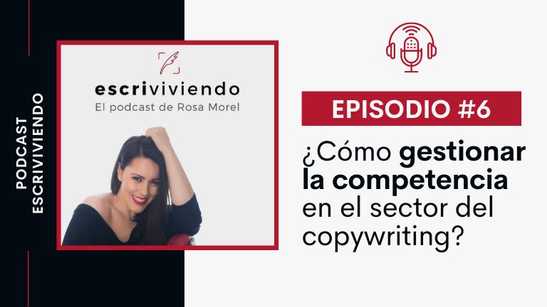Cómo gestionar la competencia en el sector del copywriting
