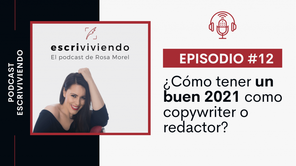 ¿Cómo tener un buen 2021 como copywriter o redactor?